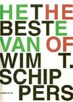 Het beste van Wim T. Schippers - Harry Ruhé, Amp, Centraal Museum (utrecht, Amp, Netherlands) (ISBN 9789073285446)