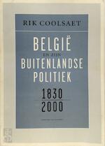 Belgie en zijn buitenlandse politiek 1830-2000