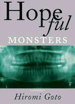 Hopeful Monsters - Hiromi Goto (ISBN 9781551521572)