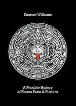 A Flexible History of Fluxus Facts & Fictions - Emmett Williams (ISBN 9780500976647)