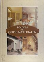 Bouwen met oude materialen - Unknown (ISBN 9789020941739)