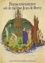 Franse miniaturen uit de tijd van Jean de Berry - Marcel Thomas, Frits Oomes (ISBN 9789027473134)