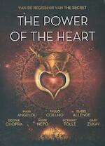 The power of the hart - Maya Angelou, Paulo Coelhoe, Isabel Allende, Deepak Chopra