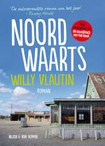 Noordwaarts - Willy Vlautin (ISBN 9789038896687)