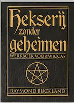 Hekserij zonder geheimen - Raymond Buckland (ISBN 9789069635811)