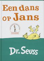 Een dans op Jans - Dr. Seuss, Seuss (ISBN 9789025738105)