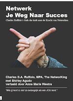 Netwerk Je Weg Naar Succes - Charles D.A. Ruffolo (ISBN 9789071501357)