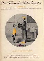De Kantieke Schoolmeester 3 - POLIS, Harold Kris Humbeek, Bart red. Vanegeren, Louis Paul e.a. Boon