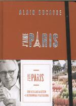 J'aime Paris - Alain Ducasse (ISBN 9789059566231)