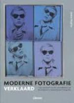 Moderne fotografie verklaard