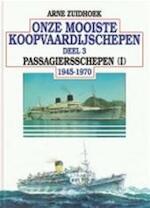 Onze mooiste koopvaardijschepen - Arne Zuidhoek (ISBN 9789060130049)