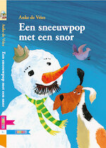 Een sneeuwpop met een snor - Anke de Vries (ISBN 9789048725007)