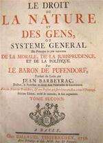 Le Droit de la Nature et des Gens, - Baron Samuel de Pufendorf