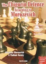 The Chigorin Defence According to Morozevich - A. Morozevich, Vladimir Barskij (ISBN 9789056912000)