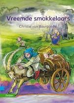 Vreemde smokkelaars - Christel van Bourgondië (ISBN 9789048732043)