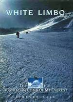 White Limbo: The 1st Australian Climb of Mount Everest