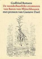 De wonderbaarlijke avonturen van Baron von Münchhausen - Godfried Bomans, Gustave Doré (ISBN 9789026947896)