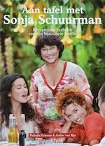 Aan tafel met Sonja Schuurman - Nathalie Driessen (ISBN 9789044611090)