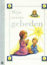 Mijn eerste gebeden - Unknown (ISBN 140543824x)
