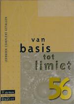Van basis tot limiet 5/6 Leerboek complexe getallen - P. Bogaert (ISBN 9789059585720)