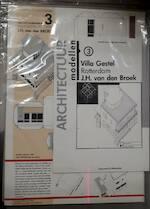 Villa Gestel Rotterdam J.H. van den Broek / Architectuur Modellen 3 [Bouwplaat] - Paul Groenendijk, Piet Vollaard (ISBN 9789064500114)