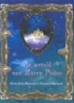 De wereld van Harry Potter - Allan Zola Kronzek, Elizabeth Kronzek (ISBN 9789022985670)