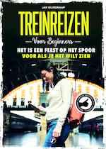 Treinreizen voor beginners - Jan Dijkgraaf (ISBN 9789089753526)