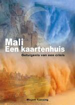 Mali Een kaartenhuis - Mirjam Tassing (ISBN 9789460224904)