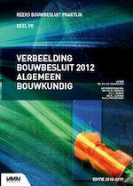 Verbeelding Bouwbesluit Algemeen Bouwkundig - Daphne Hellendoorn, Nieman Raadgevende Ingenieurs (ISBN 9789492610454)
