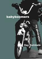 Babyboomers - Hay Swinkels (ISBN 9789491032363)
