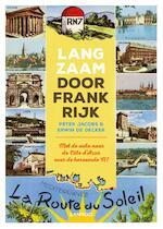Langzaam door Frankrijk - Peter Jacobs, Erwin De Decker (ISBN 9789401451963)