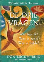 De drie vragen - Don Miguel Ruiz (ISBN 9789020215656)