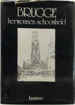 Brugge, herwonnen schoonheid - Patrick Devos (ISBN 9789020905663)