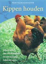 Praktische raadgever kippen houden - J.-C. Periquet (ISBN 9789044713886)
