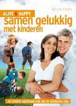 Samen Gelukkig met Kinderen - Ed van Eeden (ISBN 9789085106869)