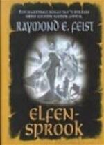 Elfensprook - Raymond E. Feist, Elvin Post (ISBN 9789029066945)