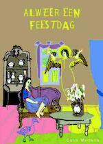 Alweer een feestdag - Guus Martens