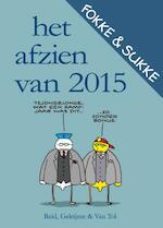 Het afzien van 2015 - John Reid, John Stuart Reid, Bastiaan Geleijnse, Jean-Marc van Tol, van Tol (ISBN 9789078753940)