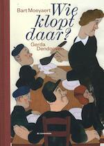 Wie klopt daar? - Bart Moeyaert (ISBN 9789058387981)