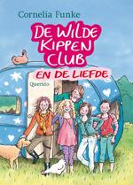 De Wilde Kippen Club en de liefde - Cornelia Funke (ISBN 9789045107608)