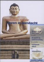 Boeddhistische meditatie: leven in aandacht - Christina Feldman (ISBN 9789056702007)