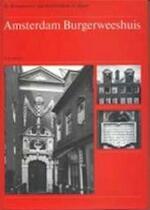 Amsterdam Burgerweeshuis - J.J.W. van Agt, R. Meischke, H.M. van den Berg (ISBN 9789012005128)