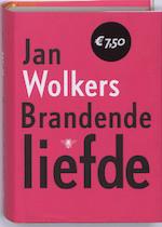 Brandende liefde - Jan Wolkers (ISBN 9789023435327)