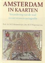 Amsterdam in kaarten - W. F. Prof. dr. Heinemeijer, Amp, M. F. drs. Wagenaar (ISBN 9789021050331)