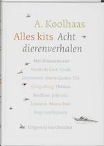 Alles kits - A. Koolhaas (ISBN 9789028241121)