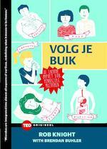 Volg je buik - TED 9 - Knight Rob, Brendan Buhler (ISBN 9789059087330)