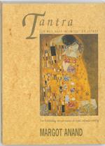 Tantra, een weg naar intimiteit en extase - Margot Anand (ISBN 9789069633596)