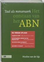 Taal als mensenwerk - Nicoline van der Sijs, Piet Verhoeff (ISBN 9789012105873)
