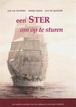 Een ster om op te sturen - Jan J.B. Kuipers, Doeke Roos, Jan de Quelery (ISBN 9789064551970)