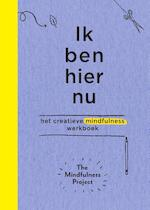 Ik ben hier nu - The Mindfulness Project (ISBN 9789000350681)